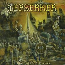 Berserker - Blood of the Warriors CD MGP-018