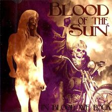 Blood of the Sun - In Blood We Rock LP BOTS2LP