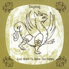 Skydog - Just Want To Make You Happy CD RLR002