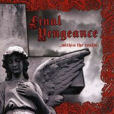 Final Vengeance - Within the Realm CD TMU1001