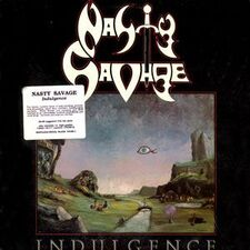 Nasty Savage - Indulgence LP