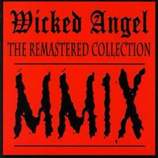Wicked Angel - The Remastered Collection CD CDN019