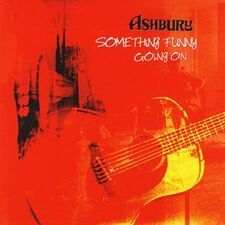 Ashbury - Something Funny Going On CD Ash2