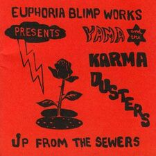Yama & The Karma Dusters - Up From the Sewers CD Lion 636