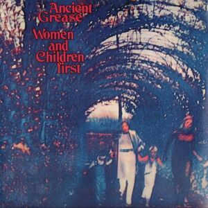 Ancient Grease - Women and Children First LP