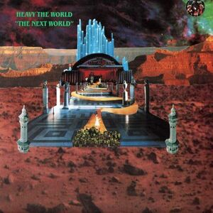 Heavy The World - The Next World LP