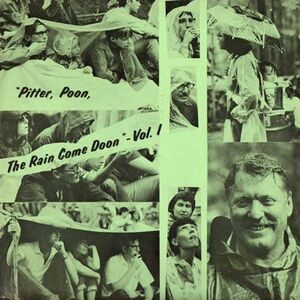 Pitter, Poon, The Rain Come Doon - Vol. 1 LP