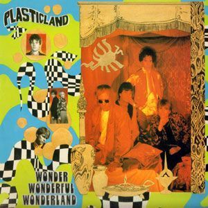 Plasticland - Wonder Wonderful Wonderland LP