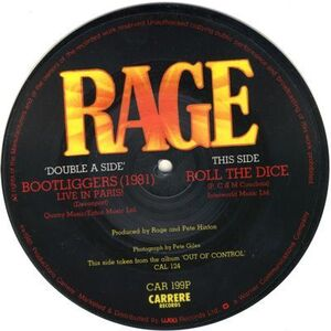 Rage - Roll the Dice / Bootliggers 7inch Pic Disc