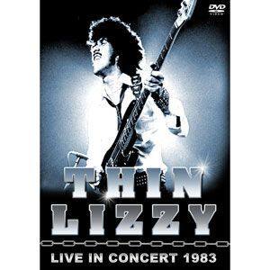 Thin Lizzy - Live in Concert 1983 DVD