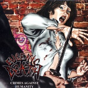 Eugenic Death - Crimes Against Humanity CD