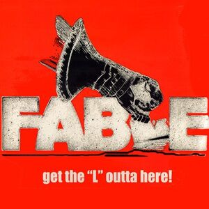 Fable - Get The L Outta Here! 2-LP