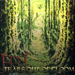 Fen - Trails out of Gloom CD