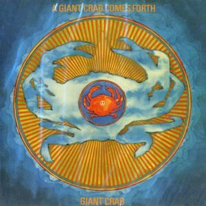 Giant Crab - A Giant Crab Comes Fourth CD
