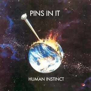 Human Instinct - Pins In It CD
