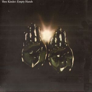 Ihre Kinder - Empty Hands LP