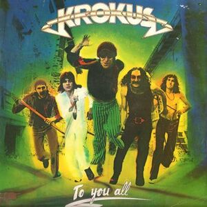 Krokus - To You All LP