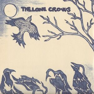 Lone Crows - Lone Crows LP