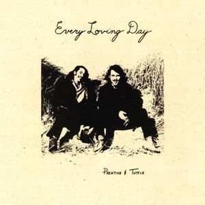 Prentice and Tuttle - Every Loving Day CD