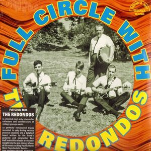 The Redondos - Full Circle With LP