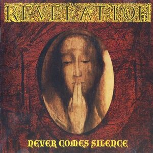 Revelation - Never Comes Silence CD