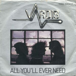 Vardis - All You'll Ever Need 7inch