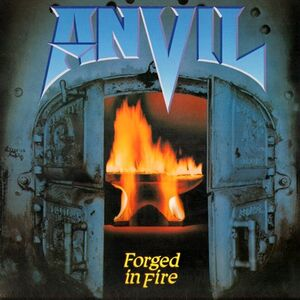 Anvil - Forged In Fire LP