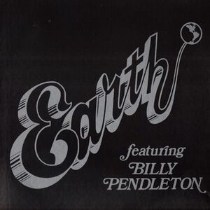 Earth - Featuring Billy Pendleton LP