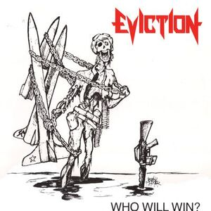 Eviction - Who Will Win? LP