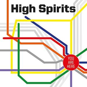 High Spirits - You Are Here LP