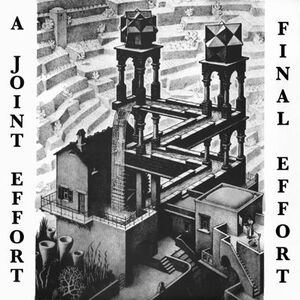 A Joint Effort - Final Effort LP
