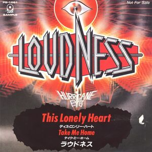 Loudness - This Lonely Heart / Take Me Home 7inch