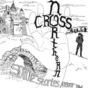 Northern Cross - Some Stories Never Told LP