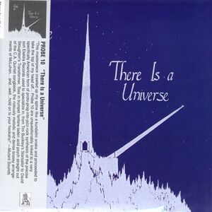 Probe 10 - There Is A Universe CD