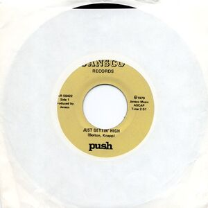 Push - Just Gettin' High / Disco Sucks 7inch