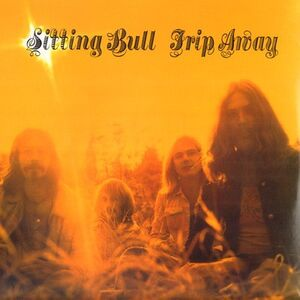 Sitting Bull - Trip Away LP