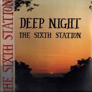 The Sixth Station - Deep Night LP