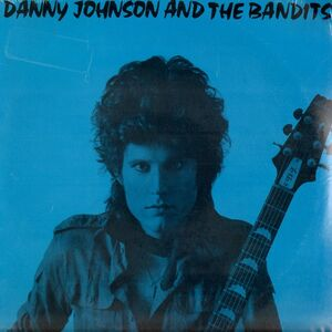 Danny Johnson and the Bandits EP