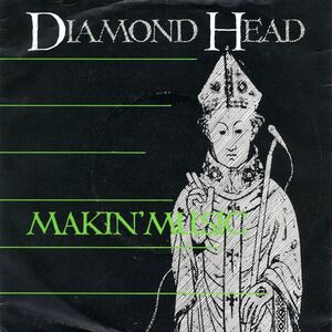 Diamond Head - Makin' Music 7inch