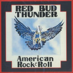 Red Bud Thunder - American Rock & Roll CD