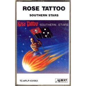Rose Tattoo - Southern Stars Cassette
