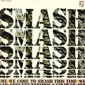 Smash - We Come To Smash This Time LP