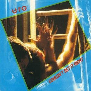 UFO - Couldn't Get It Right / Hot 'N' Ready (single)