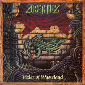 Zoser Mez - Vizier Of Wasteland LP