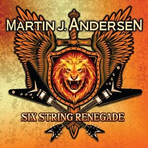 Martin J. Andersen - Six String Renegade CD