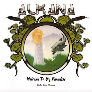 Alkana - Welcome To My Paradise LP