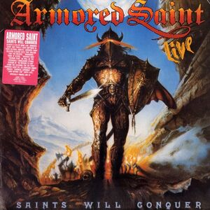Armored Saint - Saints Will Conquer EP