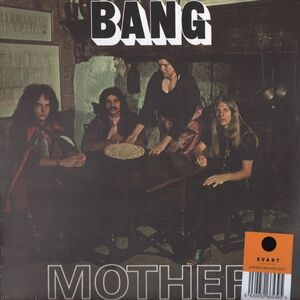 Bang - Mother / Bow To The King LP