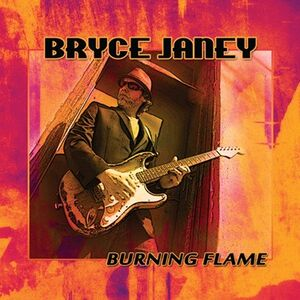 Bryce Janey - Burning Flame CD
