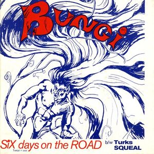 Bungi - Six Days On The Road / Turk's Squeal 7-inch